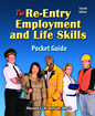 Re-Entry Employment and Life Skills Pocket Guide